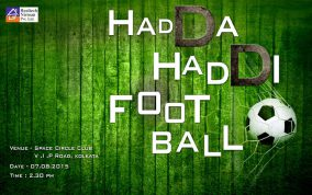 HADDA HADDI FOOTBALL At SPACE CIRCLE CLUB, VIP ROAD, KOLKATA